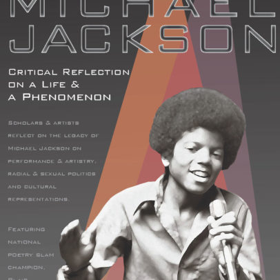 Conference Info – MICHAEL JACKSON: CRITICAL REFLECTION ON A LIFE & A PHENOMENON