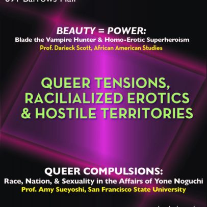 Queer Tensions, Racialized Erotics, & Hostile Territories