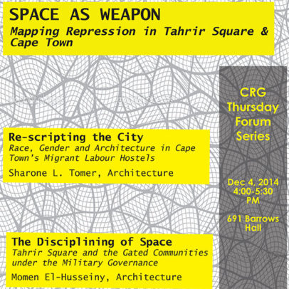 Space as Weapon: Mapping Repression in Tahrir Square & Cape Town