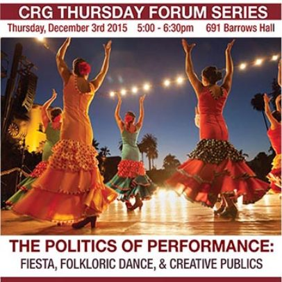 The Politics of Performance: Fiesta, Dance, & Creative Publics