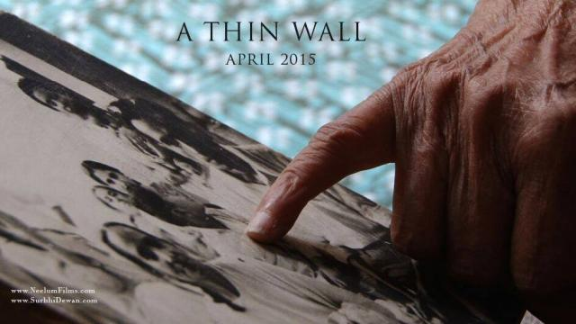 A Thin Wall: a film on Partition 1947