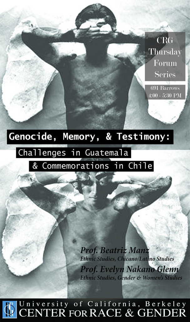 Genocide, Memory, and Testimony: Challenges in Guatemala and Commemorations in Chile