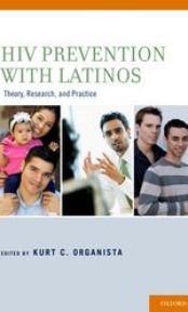 HIV Prevention with Latinos: Theory, Research, and Practice