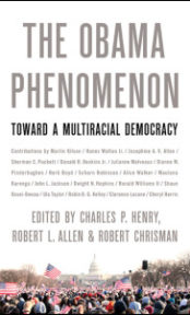 The Obama Phenomenon: Toward a Multiracial Democracy
