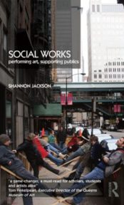 Social Works: Performing Art, Supporting Publics