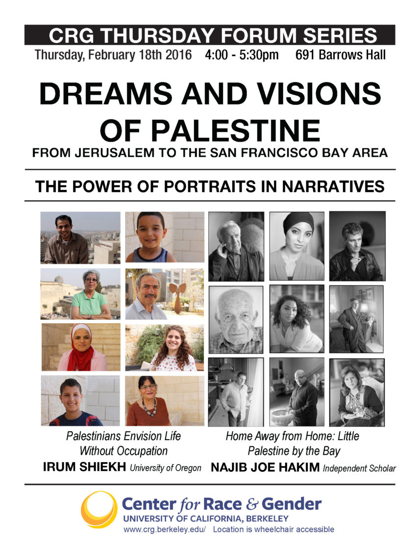 Dreams and Visions of Palestine from Jerusalem to the San Francisco Bay Area