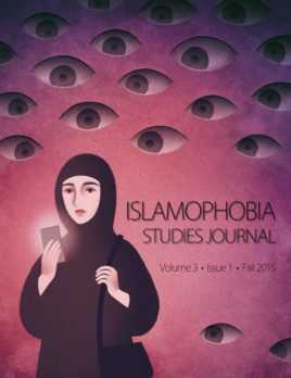 Islamophobia Studies Journal (Fall 2015, Volume 3, Issue 1)