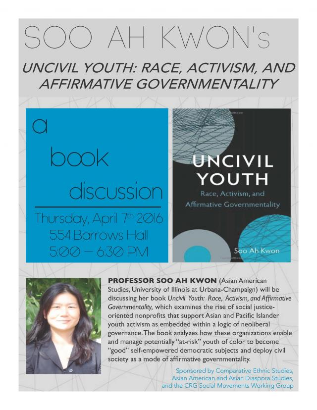 Uncivil Youth: Race, Activism, and Affirmative Action Governmentality