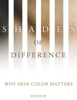 Shades of Difference: Why Skin Color Matters (2009)