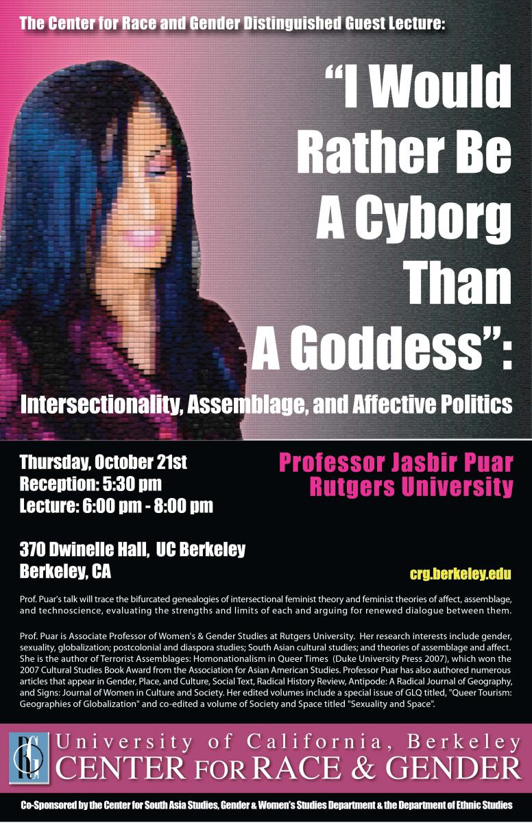 """I would rather be a cyborg than a goddess"": Intersectionality, Assemblage, and Affective Politics: Jasbir Puar"