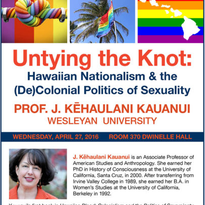 Untying the Knot: Hawaiian Nationalism & the (De)Colonial Politics of Sexuality, J. Kēhaulani Kauanui
