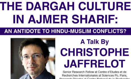 The Dargah Culture in Ajmer Sharif: An Antidote to Hindu-Muslim Conflicts?