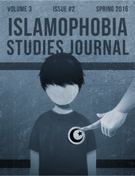 Islamophobia Studies Journal (Spring 2016, Volume 3, Issue 2)
