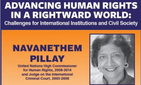 Advancing Human Rights in a Rightward World: Challenges for International Institutions and Civil Society: NAVANETHEM PILLAY