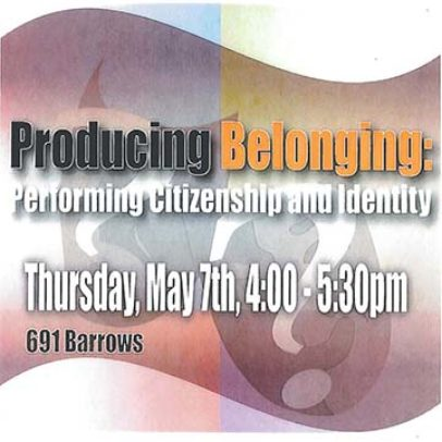 Producing Belonging and Identity: Performing Citizenship and Identity