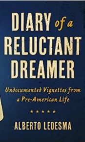 Diary of a Reluctant Dreamer  Undocumented Vignettes from a Pre-American Life