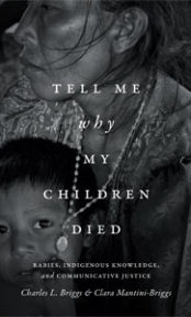 Tell Me Why My Children Died: Rabies, Indigenous Knowledge, and Communicative Justice