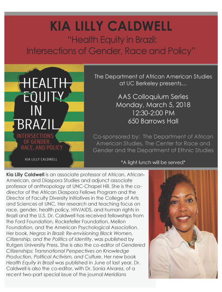 Health Equity in Brazil: Intersections of Gender, Race and Policy: Kia Caldwell