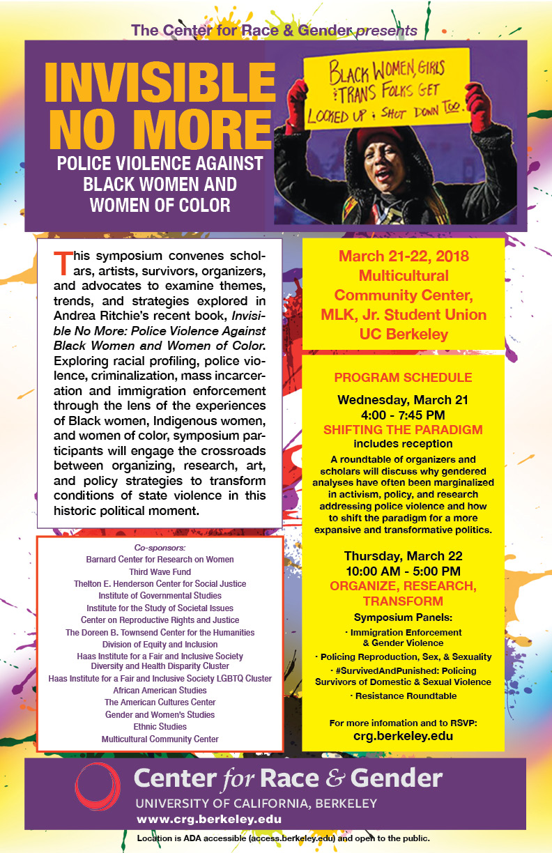 Invisible No More: A Symposium on Resisting Police Violence Against Black Women & Women of Color