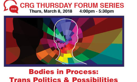 Bodies in Process: Trans Politics & Possibilities