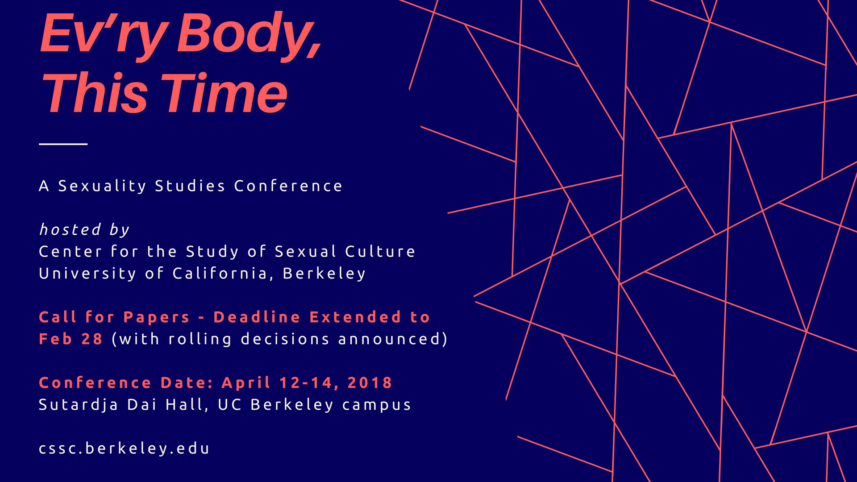 CFP: Ev'ry Body, This Time: A Sexuality Studies Conference