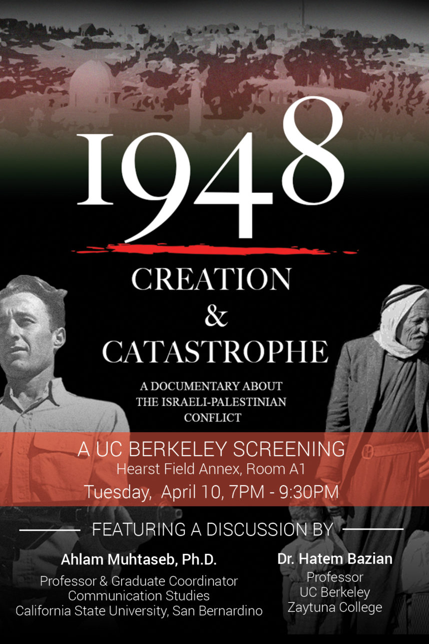 """1948: Creation & Catastrophe"" – A Documentary About the Israeli-Palestinian Conflict"