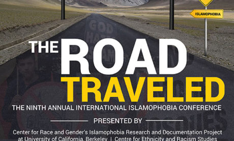 The Road Traveled: The 9th Annual International Islamophobia Conference