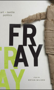 Fray: Art & Textile Politics