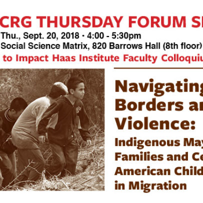 Navigating Borders and Violence: Indigenous Maya Families and Central American Children in Migration