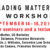 Reading Matters Workshop