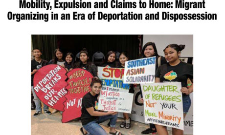 Mobility, Expulsion and Claims to Home: Migrant Organizing in an Era of Deportation and Dispossession