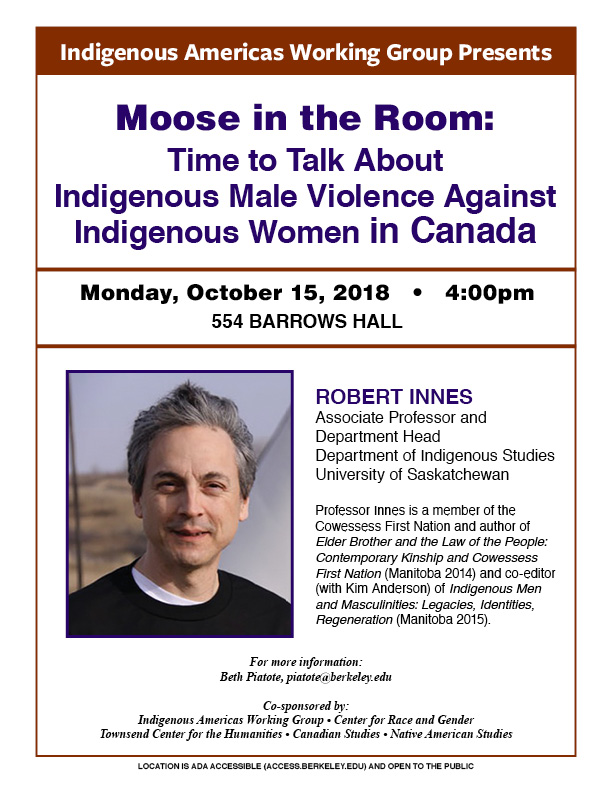 Moose in the Room: Time to Talk About Indigenous Male Violence Against Indigenous Women in Canada