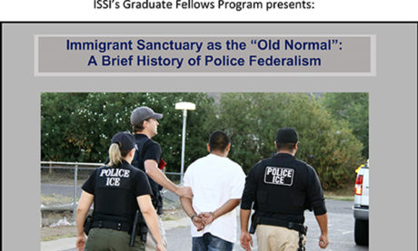 """Immigrant Sanctuary as the """"Old Normal"""": A Brief History of Police Federalism"""