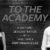 To the Academy