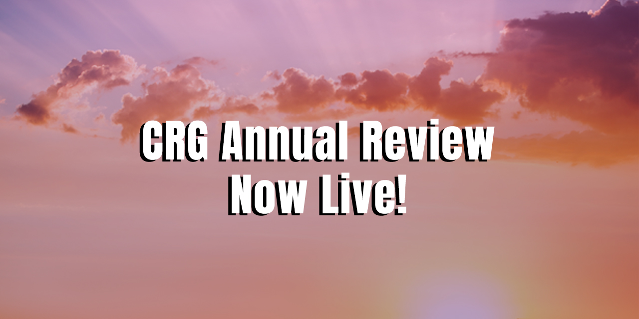 CRG Annual Review Now Live!