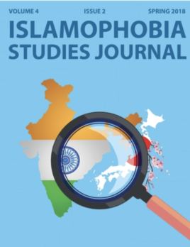 Islamophobia Studies Journal (Spring 2018, Volume 4, Issue 2)