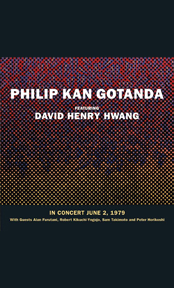 Philip Kan Gotanda featuring David Henry Hwang In Concert