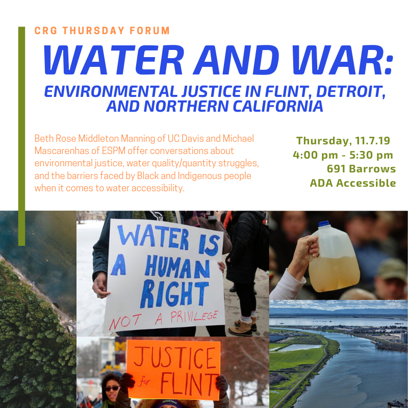 Water and War: Environmental Justice in Flint, Detroit, and Northern California