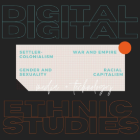 Digital Ethnic Studies
