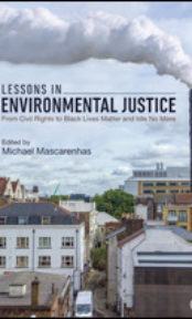 Lessons in Environmental Justice. From Civil Rights to Black Lives and Idle No More