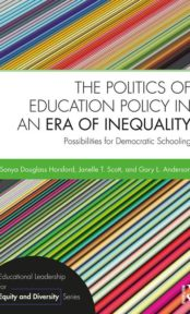 The Politics of education policy in an era of inequality: Possibilities toward democratic schooling