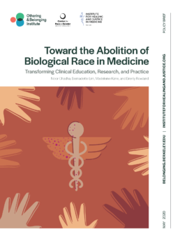 Towards the Abolition of Biological Race in Medicine and Public Health: Transforming Clinical Education, Research, and Practice