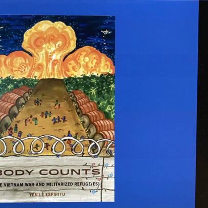 Body Counts: The Vietnam War and Militarized Refuge(es)