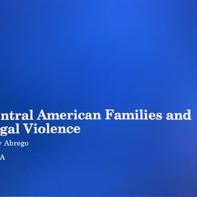 Central American Families and Legal Violence