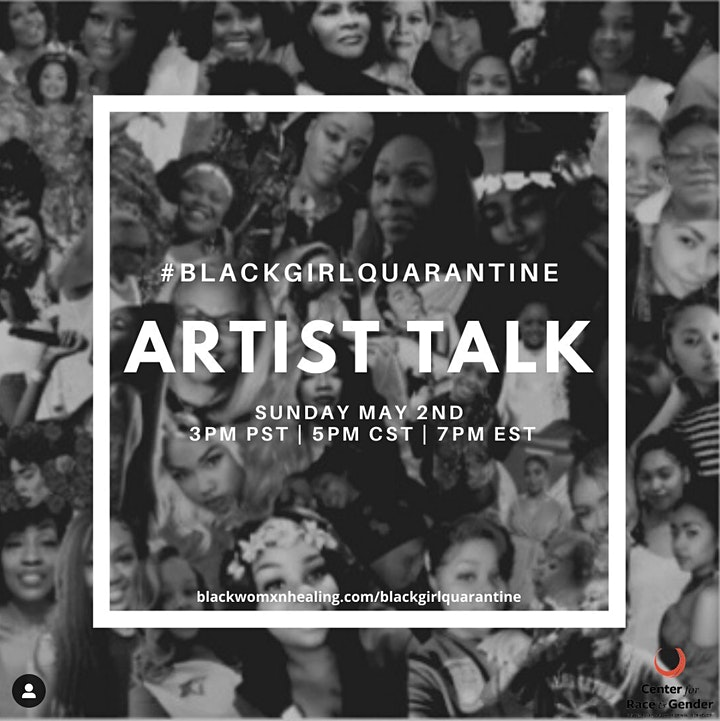 #blackgirlquarantine Artist Talk, part of #blackgirlquarantine Exhibition Week