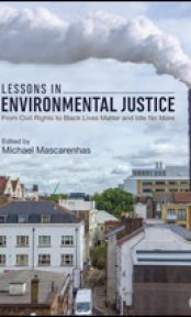 Lessons in Environmental Justice. From Civil Rights to Black Lives Matter and Idle No More