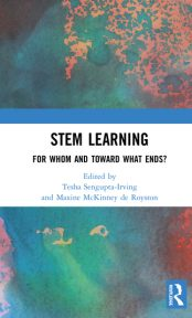 STEM and the Social Good: Forwarding Political and Ethical Perspectives in the Learning Sciences