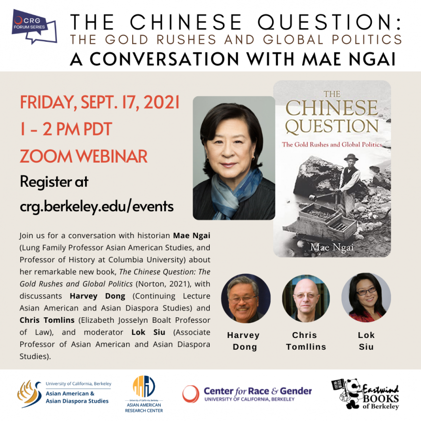 The Chinese Question: The Gold Rushes and Global Politics — A Conversation with Mae Ngai