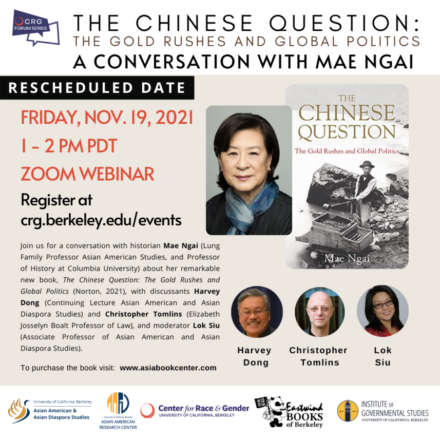 NEW DATE – The Chinese Question: The Gold Rushes and Global Politics — A Conversation with Mae Ngai