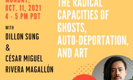 Flyer The Radical Capacities of Ghosts, Auto-Deportation, and Art